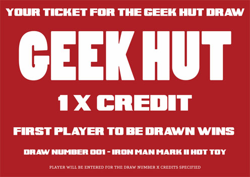 Geek Hut Ticket For 1 X Credit to Win an Iron Man Mark II Hot Toy