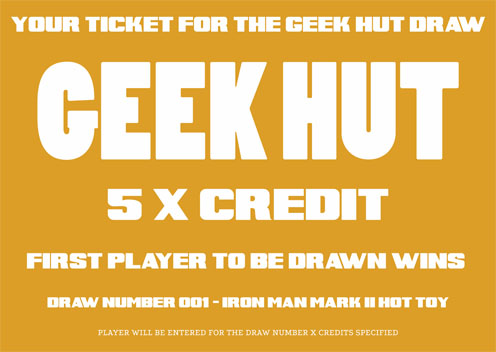 Geek Hut Ticket For 5 X Credit to Win an Iron Man Mark II Hot Toy