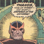 Betrayal! Every Appearance of Thanos in Marvel Comics : Part 3