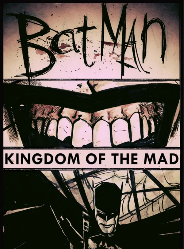Kingdom of the Mad by Gerard Way